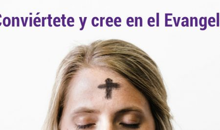 Conviértete y cree en el Evangelio